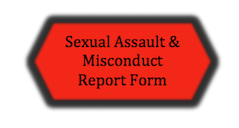 Button for Sexual Assault and Misconduct Report Form